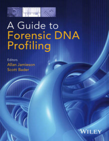 A Guide to Forensic DNA Profiling av Scott Bader (Innbundet)