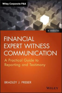 Financial Expert Witness Communication av Bradley J. Preber (Innbundet)