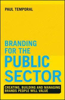 Branding for the Public Sector av Paul Temporal (Innbundet)