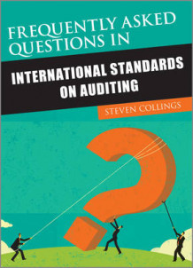 Frequently Asked Questions in International Standards on Auditing av Steve Collings (Heftet)