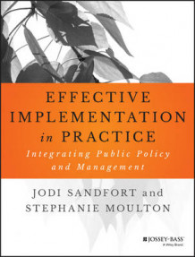 Effective Implementation in Practice av Jodi Sandfort og Stephanie Moulton (Heftet)