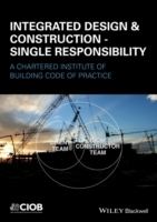 Integrated Design & Construction - Single Responsibility av Chartered Institute of Building og Colin Harding (Heftet)