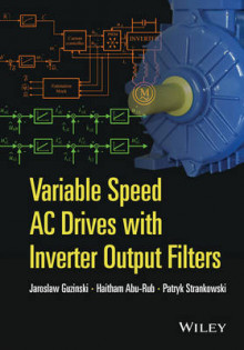 Variable Speed AC Drives with Inverter Output Filters av Jaroslaw Guzinski, Dr. Haitham Abu-Rub og Patryk Strankowski (Innbundet)