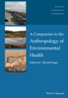 A Companion to the Anthropology of Environmental Health (Innbundet)