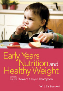 Early Years Nutrition and Healthy Weight (Heftet)