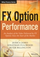 FX Option Performance av Jessica James, Jonathan Fullwood og Peter Billington (Innbundet)