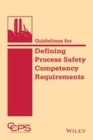 Guidelines for Defining Process Safety Competency Requirements av CCPS (Innbundet)