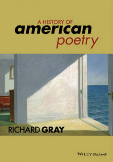 A History of American Poetry av Richard Gray (Innbundet)