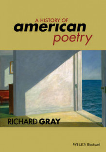 A History of American Poetry av Richard Gray (Heftet)