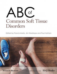 ABC of Common Soft Tissue Disorders (Heftet)
