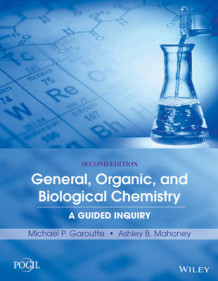General, Organic, and Biological Chemistry av Michael P Garoutte og Ashley B Mahoney (Heftet)
