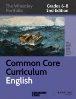 Common Core Curriculum: English: Grades 6-8 av Great Minds og Common Core (Heftet)