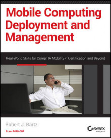Mobile Computing Deployment and Management av Robert J. Bartz (Heftet)