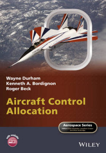 Aircraft Control Allocation av Wayne Durham, Kenneth A. Bordignon og Roger Beck (Innbundet)