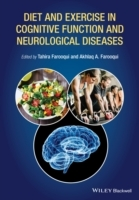 Diet and Exercise in Cognitive Function and Neurological Diseases av Akhlaq A. Farooqui og Tahira Farooqui (Innbundet)