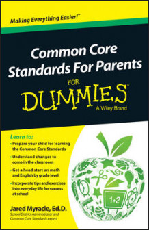 Common Core Standards for Parents For Dummies av Jared Myracle (Heftet)
