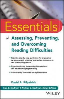 Essentials of Assessing, Preventing, and Overcoming Reading Difficulties av David A. Kilpatrick (Heftet)