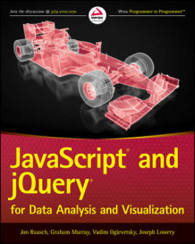 Javascript and jQuery for Data Analysis and Visualization av Jon Raasch, Graham Murray, Vadim Ogievetsky og Joseph W. Lowery (Heftet)