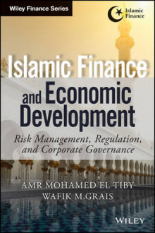 Islamic Finance and Economic Development av Amr Mohamed El Tiby Ahmed og Wafik Grais (Innbundet)