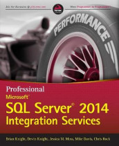 Professional Microsoft SQL Server 2014 Integration Services av Mike Davis, Brian Knight, Devin Knight, Jessica M. Moss og Chris Rock (Heftet)