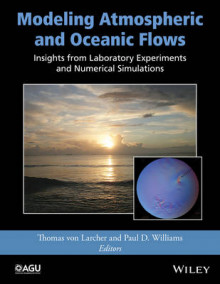 Modeling Atmospheric and Oceanic Flows av Thomas von Larcher og Paul D. Williams (Innbundet)