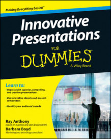 Innovative Presentations for Dummies av Ray Anthony, Barbara Boyd og Consumer Dummies (Heftet)