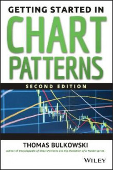 Getting Started in Chart Patterns, 2nd Edition av Thomas N. Bulkowski (Heftet)