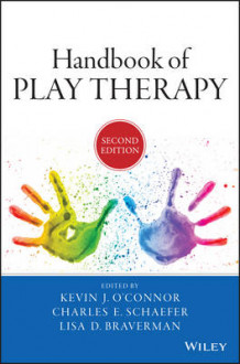 Handbook of Play Therapy av Kevin J. O'Connor, Charles E. Schaefer og Lisa D. Braverman (Innbundet)