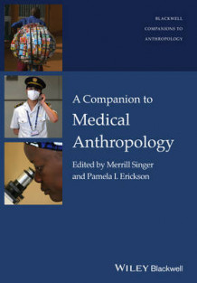 A Companion to Medical Anthropology (Heftet)