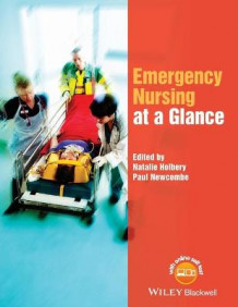 Emergency Nursing at a Glance av Natalie Holbery og Paul Newcombe (Heftet)