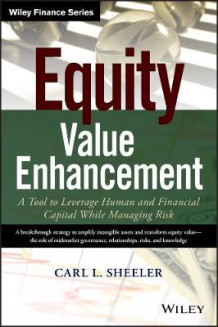 Equity Value Enhancement av Carl L. Sheeler (Innbundet)