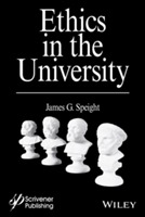 Ethics in the University av James G. Speight (Innbundet)