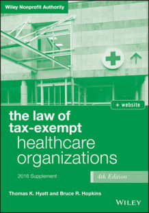 Law of Tax-Exempt Healthcare Organizations 2016 Supplement av Thomas K. Hyatt og Bruce R. Hopkins (Heftet)