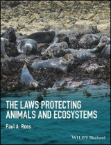 Omslag - The Laws Protecting Animals and Ecosystems