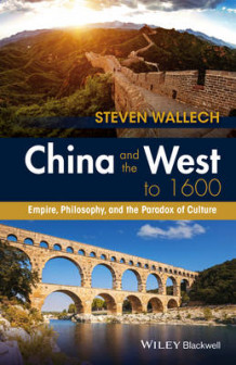 China and the West to 1600 av Steven Wallech (Heftet)
