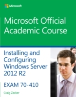 70-410 Installing & Configuring Windows Server 2012 R2 av Microsoft Official Academic Course (Heftet)