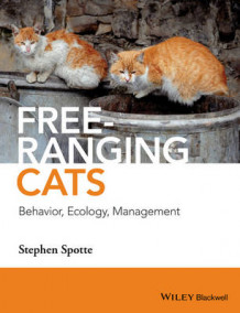 Free-Ranging Cats av Stephen Spotte (Innbundet)