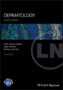 Lecture Notes: Dermatology av Robin Graham-Brown, Graham Johnston og Karen Harman (Heftet)