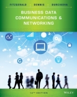 Business Data Communications and Networking, Twelth Edition av Jerry FitzGerald, Alan Dennis og Alexandra Durcikova (Heftet)