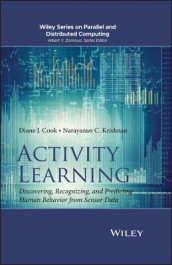 Activity Learning av Diane J. Cook og Narayanan C. Krishnan (Innbundet)