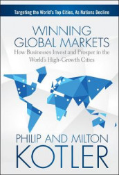Winning Global Markets av Milton Kotler og Philip Kotler (Innbundet)
