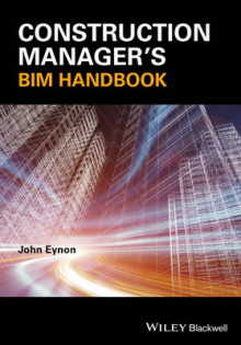 The Construction Manager's BIM Handbook av John Eynon og Chartered Institute of Building (Heftet)