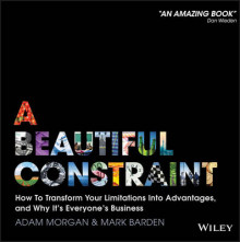 A Beautiful Constraint av Adam Morgan og Mark Barden (Innbundet)