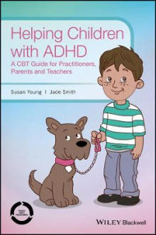 Helping Children with ADHD av Susan Young og Jade Smith (Heftet)