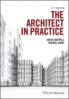 The Architect in Practice 11E av David Chappell og Michael H. Dunn (Heftet)