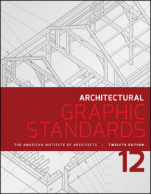 Architectural Graphic Standards av American Institute of Architects (Innbundet)