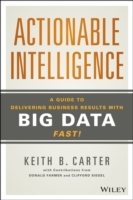 Actionable Intelligence av Keith B. Carter, Donald Farmer og Clifford Siegel (Innbundet)