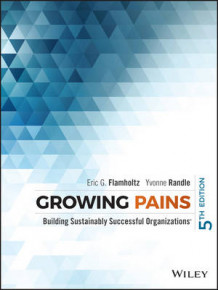 Growing Pains av Eric G. Flamholtz og Yvonne Randle (Innbundet)