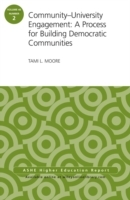 Community-University Engagement: A Process for Building Democratic Communities av Tami L. Moore (Heftet)