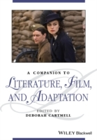 A Companion to Literature, Film and Adaptation (Heftet)